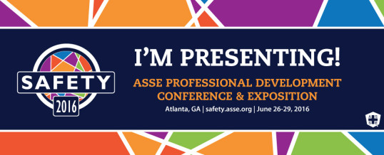 ASSE's Safety Conference 2016